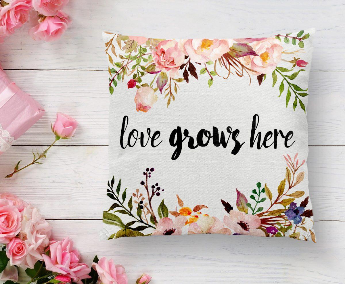 Love Grows Here Yazılı Dijital Baskılı Modern Yastık Kılıfı Realhomes